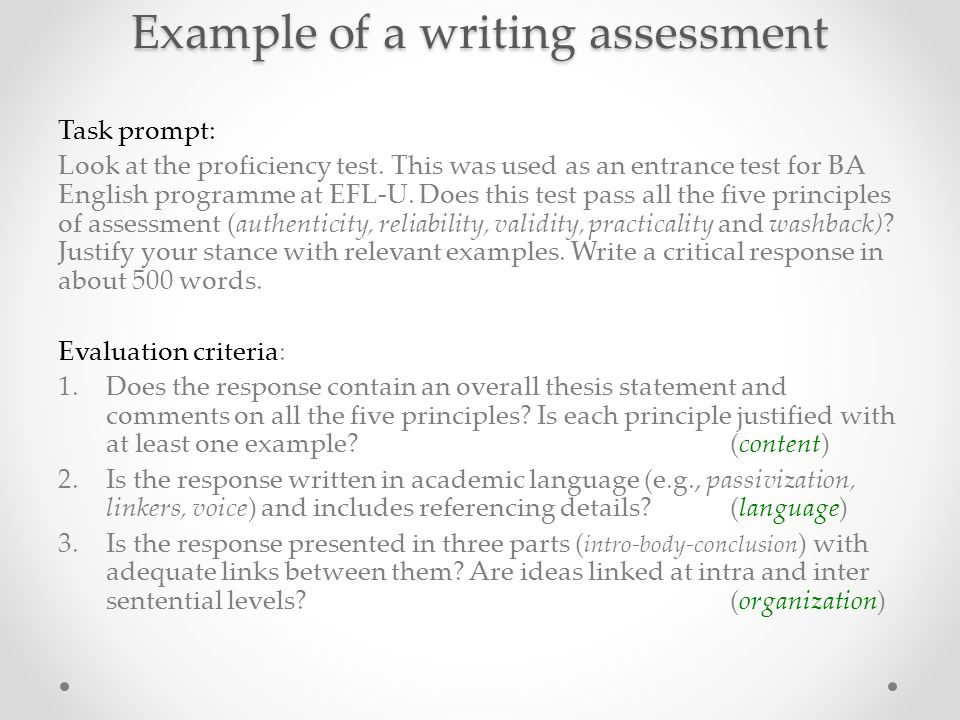 Example of a writing assessment Task prompt: Look at the proficiency test.
