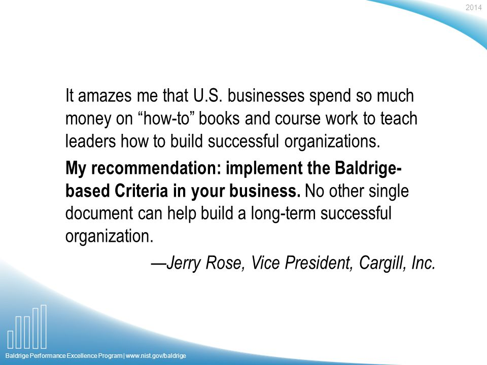 2014 Baldrige Performance Excellence Program |   It amazes me that U.S.