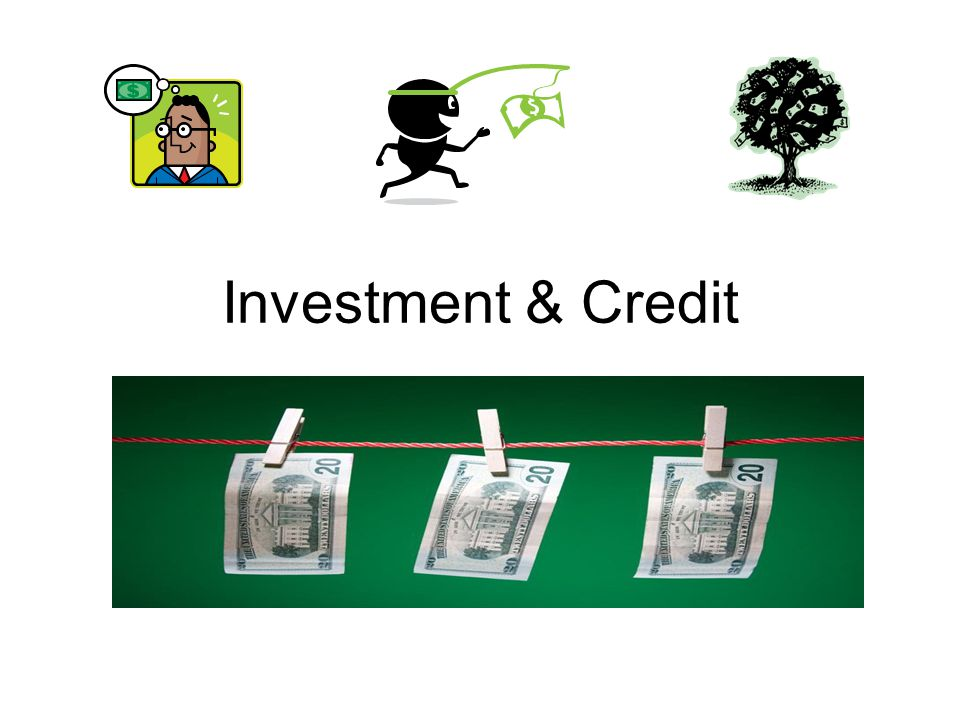 Investment & Credit