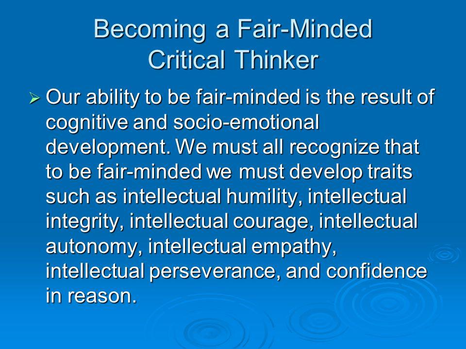 Weak vs.Strong Critical Thinking  A weak-sense thinker is a Sophist.