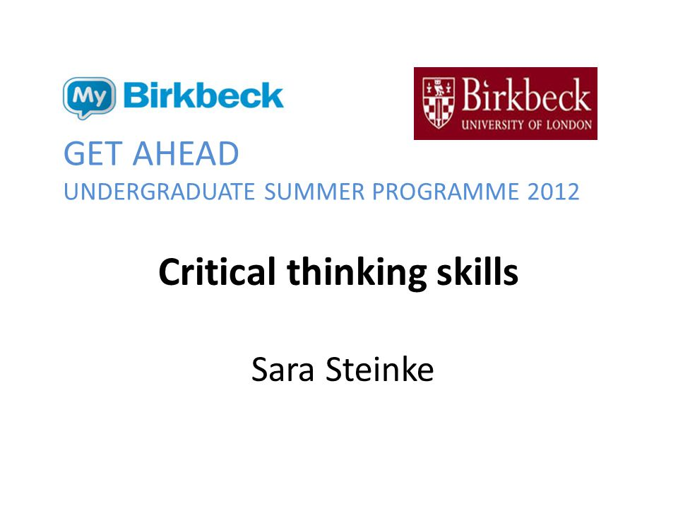 Create a critical thinking action plan 1.Write down the three most important critical thinking skills that you have learnt /thought about in this session.
