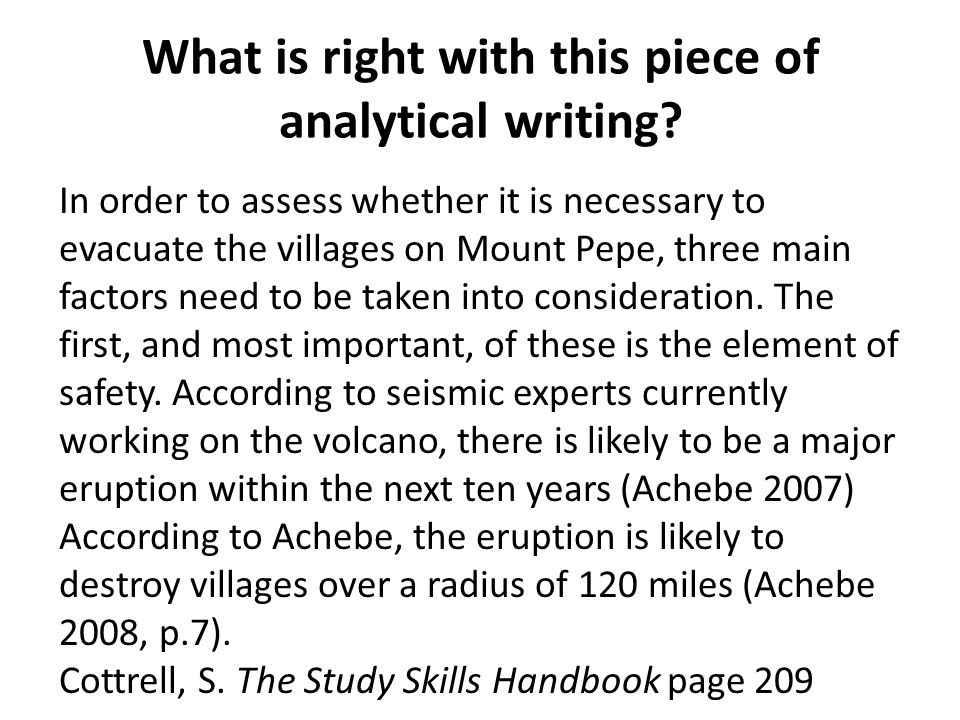 What is right with this piece of analytical writing? In order to assess whether it is necessary to evacuate the villages on Mount Pepe, three main fac