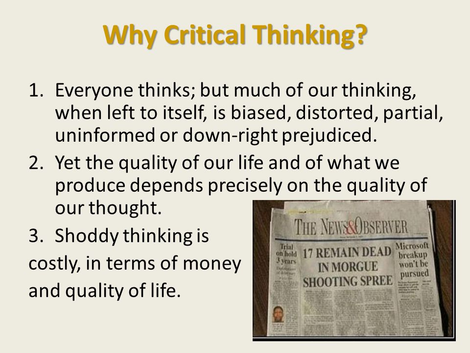 Why Critical Thinking.