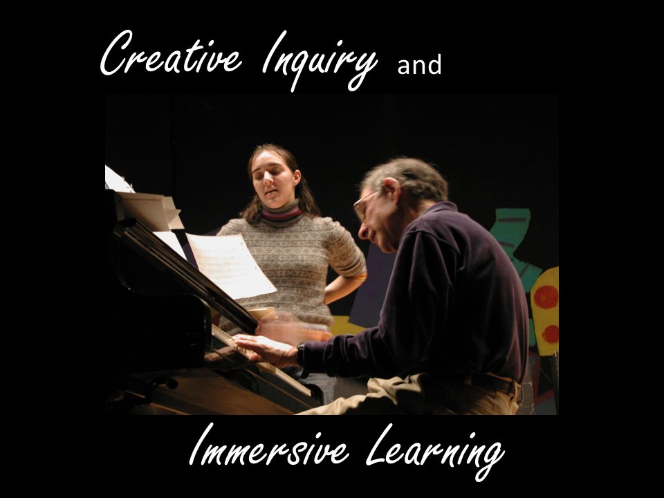 Immersive Learning Creative Inquiry and