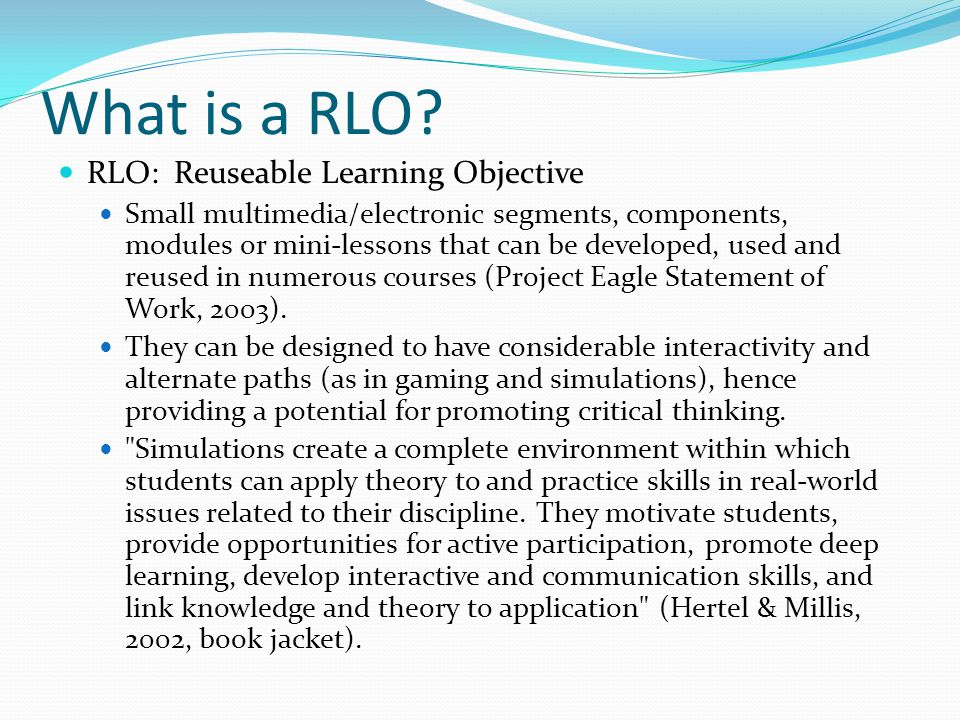 What is an RLO.The idea behind the project is to create a template that is flexible.