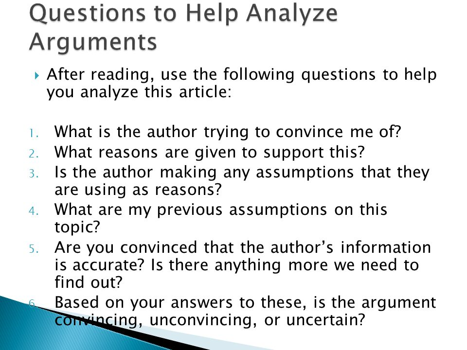  After reading, use the following questions to help you analyze this article: 1.
