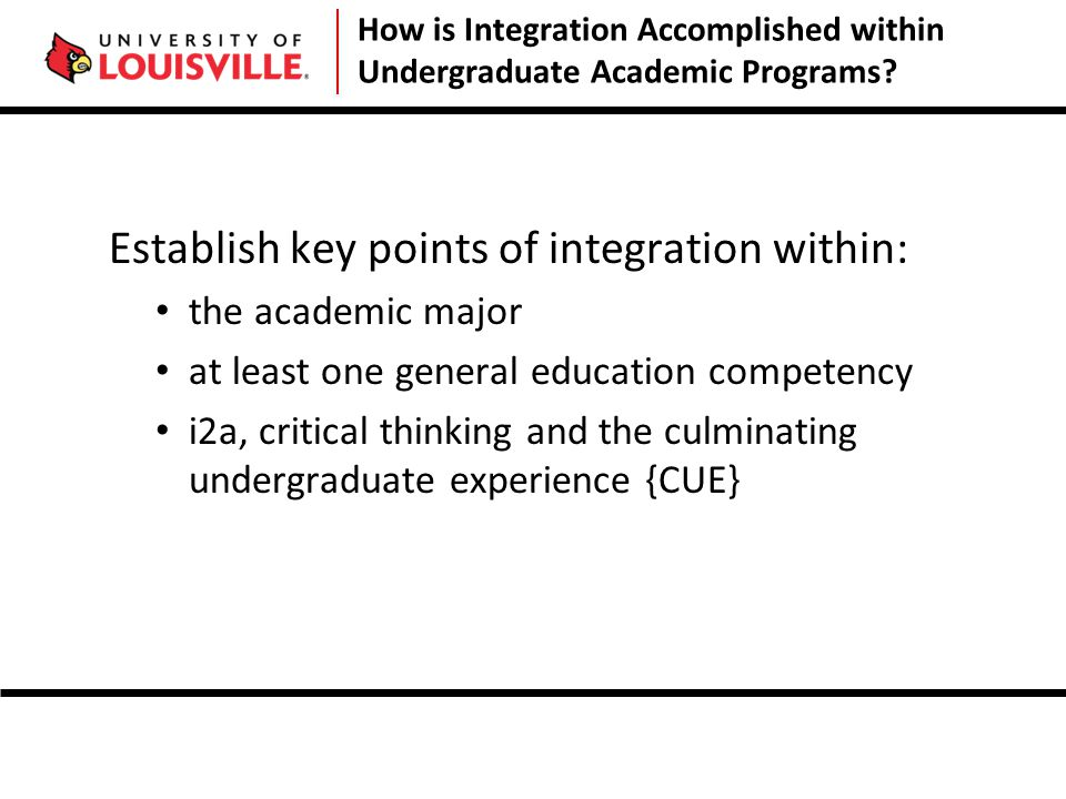 How is Integration Accomplished within Undergraduate Academic Programs.
