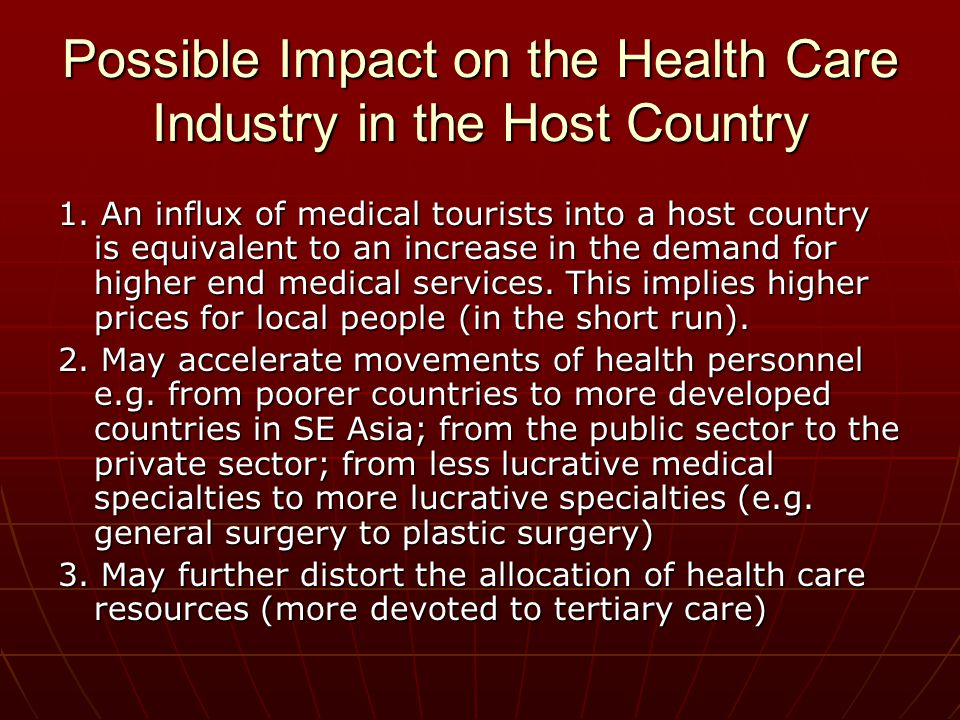 Possible Impact on the Health Care Industry in the Host Country 1.