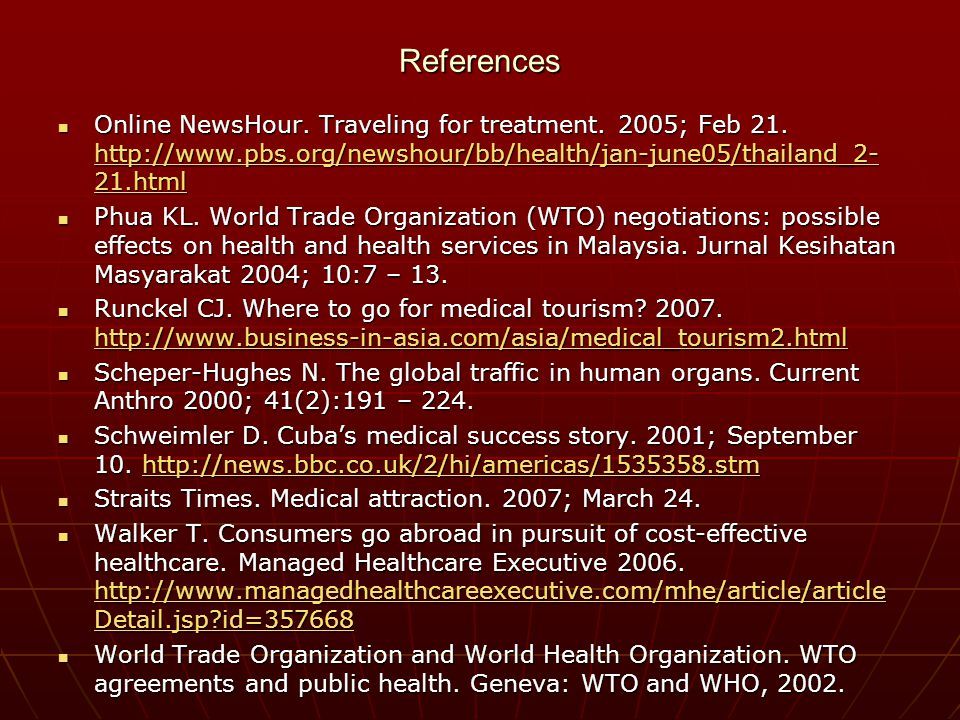 References Online NewsHour. Traveling for treatment.