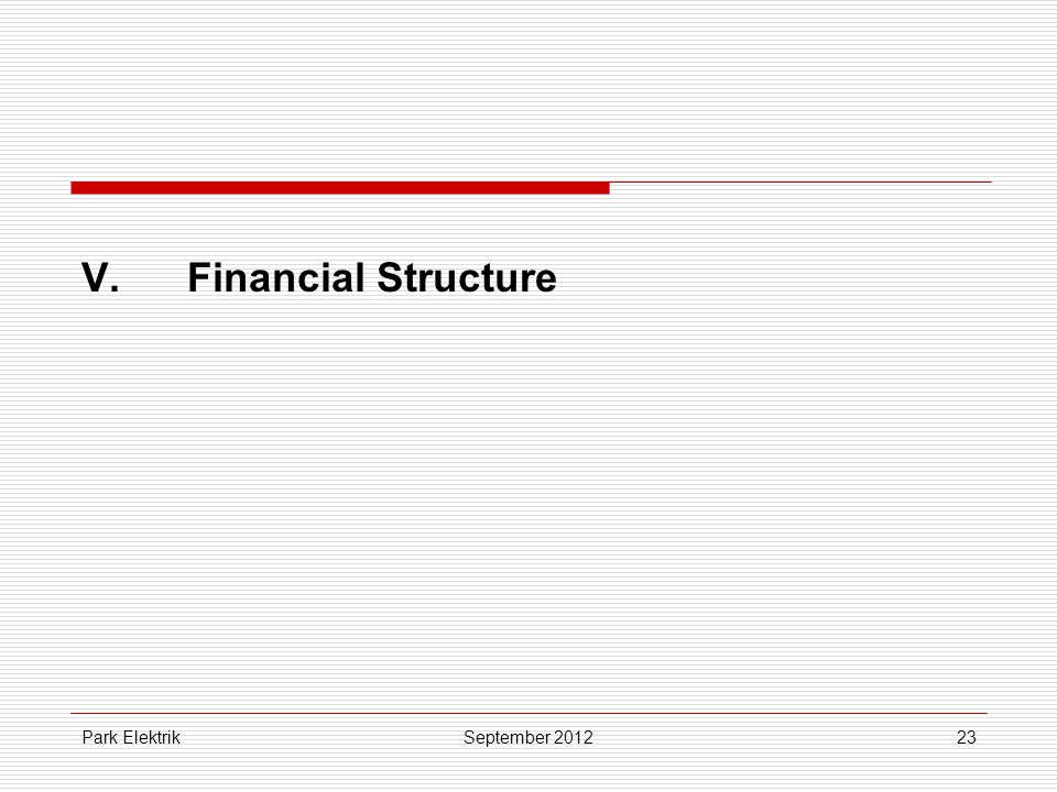 Park Elektrik23 V.Financial Structure September 2012
