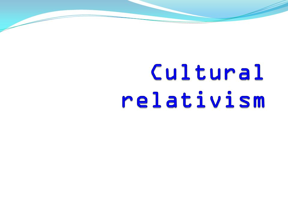 Cultural relativism is the anthropological principle stating that a person's beliefs and activities must be understood in the local context of that person's own culture.