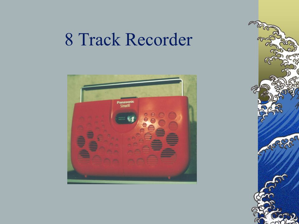 8 Track Recorder