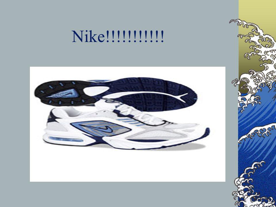 Nike!!!!!!!!!!!
