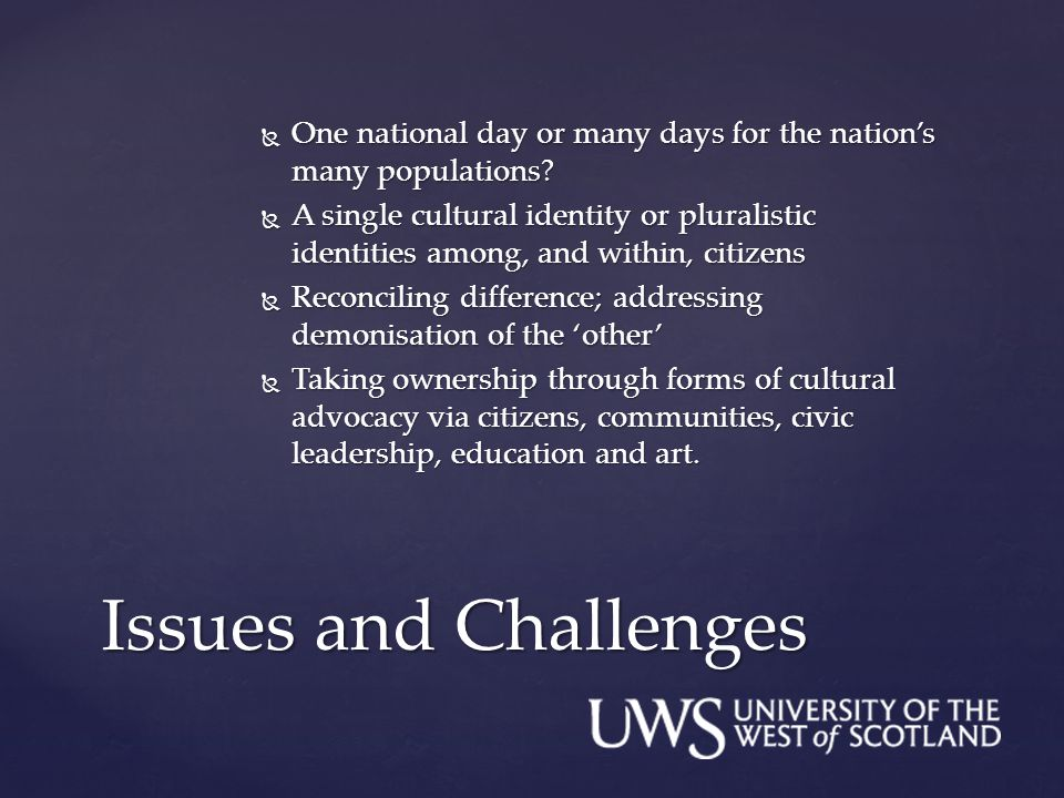  One national day or many days for the nation's many populations?  A single cultural identity or pluralistic identities among, and within, citizens