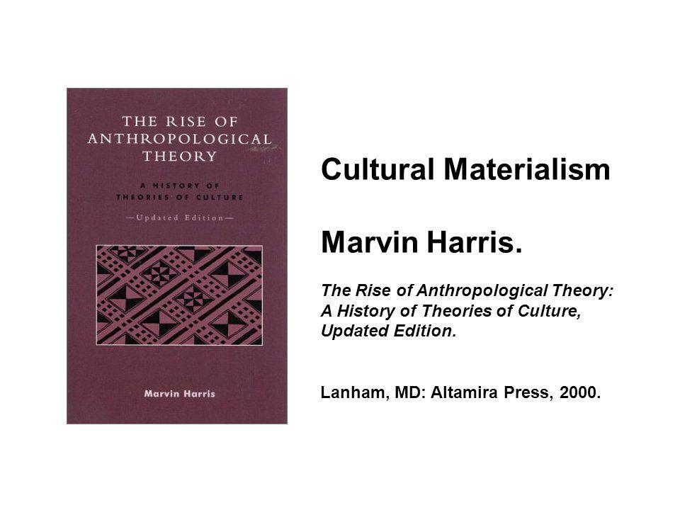 Cultural Materialism Marvin Harris.