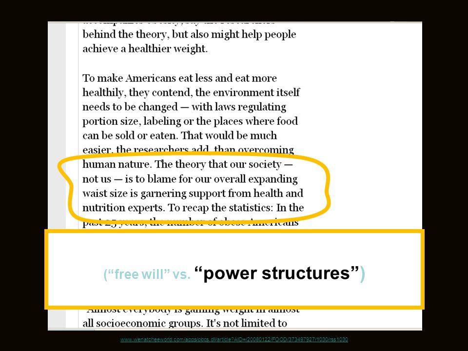 www.wenatcheeworld.com/apps/pbcs.dll/article?AID=/20080122/FOOD/373497927/1030/rss1030 ( free will vs.