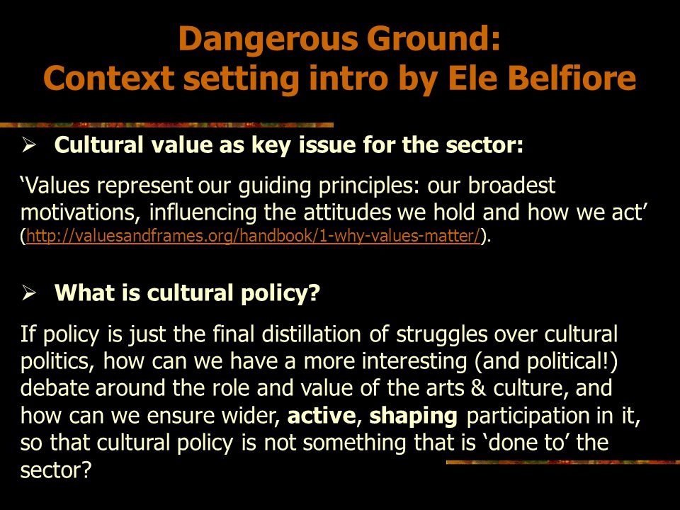 Why cultural value.