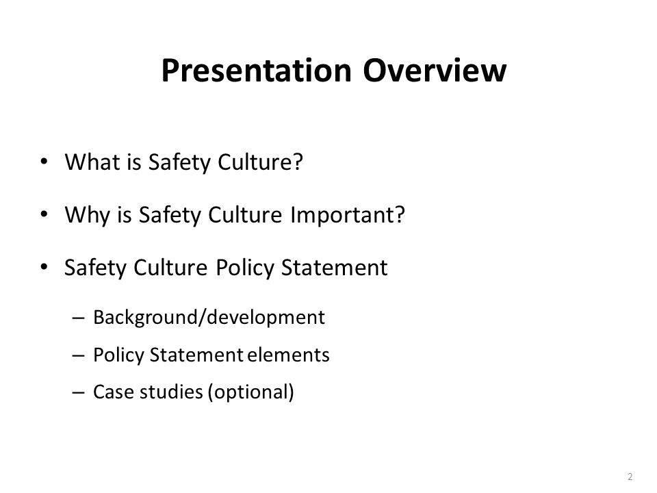 2 What is Safety Culture.Why is Safety Culture Important.