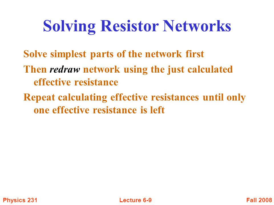 Fall 2008Physics 231Lecture 6-20 Kirchoff's Rules 2.