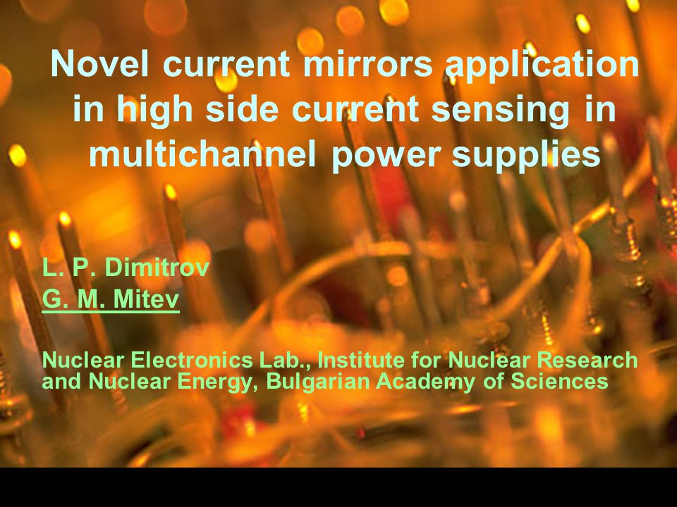 Novel current mirrors application in high side current sensing in multichannel power supplies L.