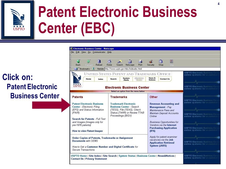 5 Patent Electronic Business Center (EBC) Click On: New Users Is this your first visit to the EBC?