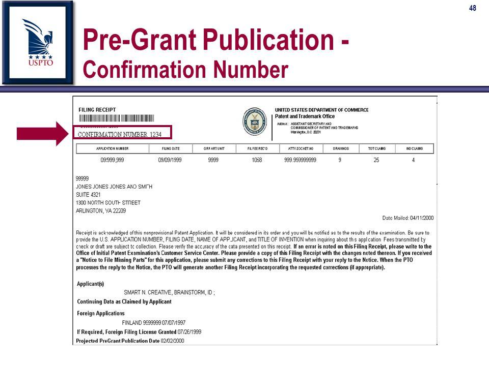 48 Pre-Grant Publication - Confirmation Number