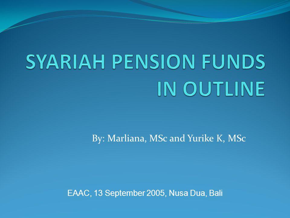 By: Marliana, MSc and Yurike K, MSc EAAC, 13 September 2005, Nusa Dua, Bali