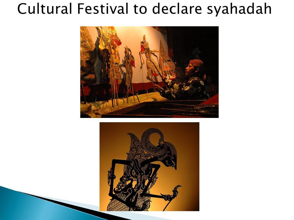 Cultural Festival to declare syahadah