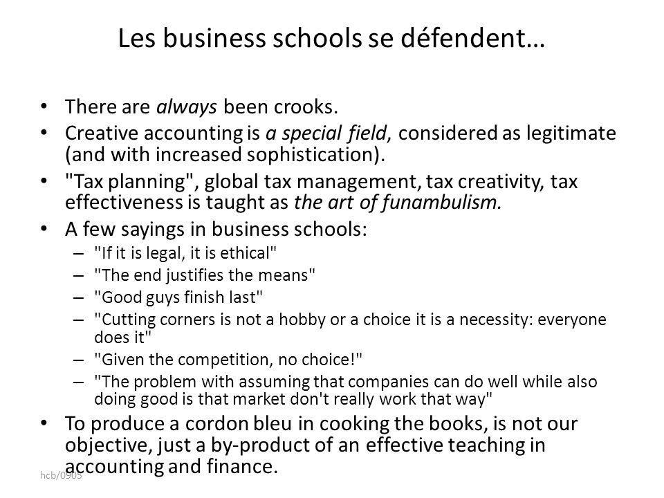 hcb/0905 Les business schools se défendent… There are always been crooks.