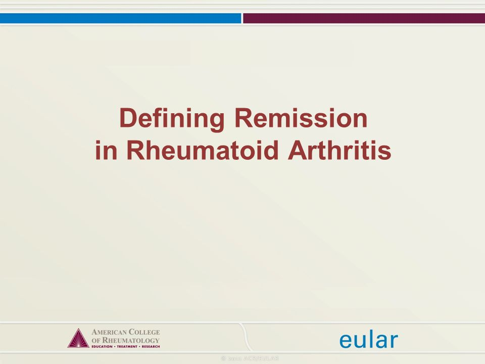 Defining Remission in Rheumatoid Arthritis