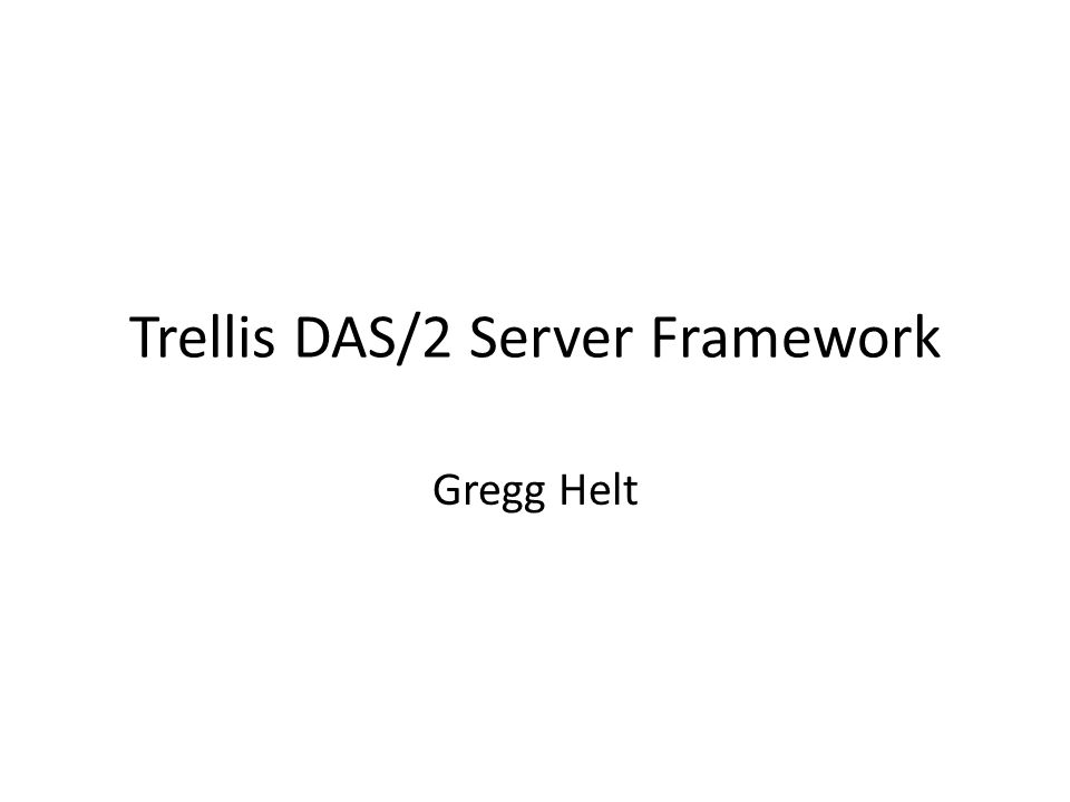 DAS/2 Overview Same goal and overall strategy as DAS1 – HTTP transport, URL queries, XML responses – RESTful approach to Web Services Tries to address many issues with DAS1 Enhancements – Alternative Data Formats (potentially much more efficient) – URIs for all assemblies, sequences, features, feature types – Feature Hierarchies – Enhanced use of HTTP (caching, authentication, etc.) – Enhanced use of XML (arbitrary XML, xml:base, etc.) – Writeback Current Implementations – Servers Genometry (Java, in-memory object database) BioPackages (Perl, GMOD-Chado database) – Clients: IGB -- Integrated Genome Browser (Java WebStart) – Validator: Dasypus (Python) – Trellis Framework Current deployments – Public Affymetrix TransVar (UNC Charlotte) Huntsman Cancer Institute (U.Utah) Trellis Cloud Deployments – Private