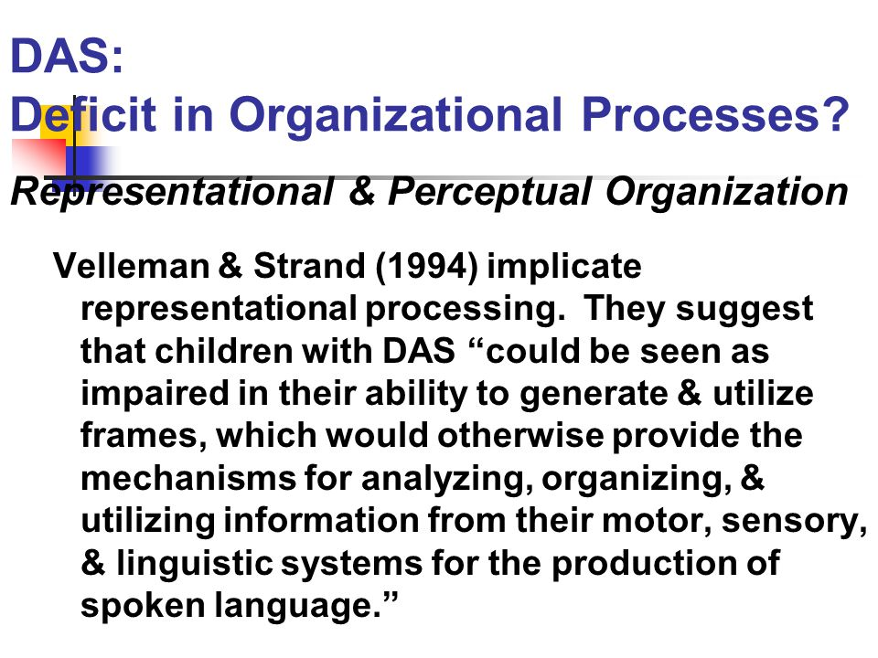 Maassen, Thoonen, & Gabreels (1993): Children with DAS demonstrate a phonological encoding disorder.