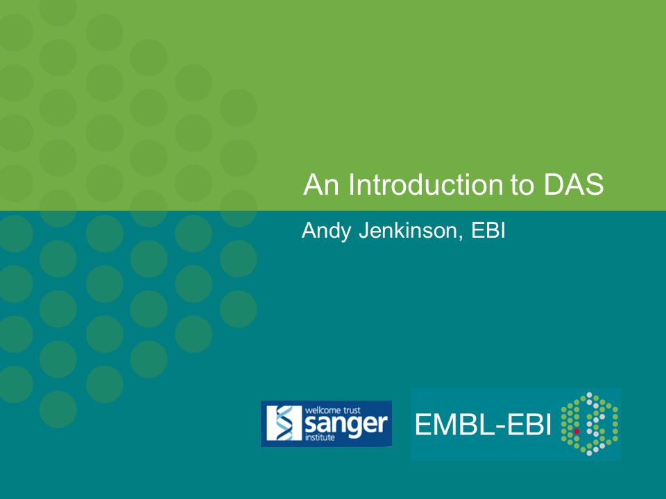 Andy Jenkinson, EBI An Introduction to DAS