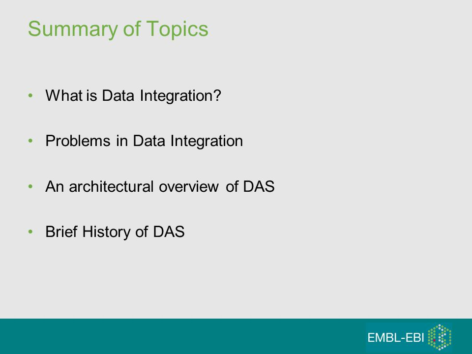 Summary of Topics What is Data Integration.