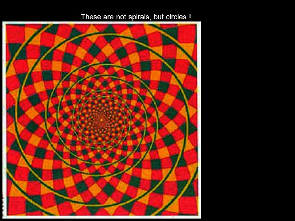 These are not spirals, but circles !