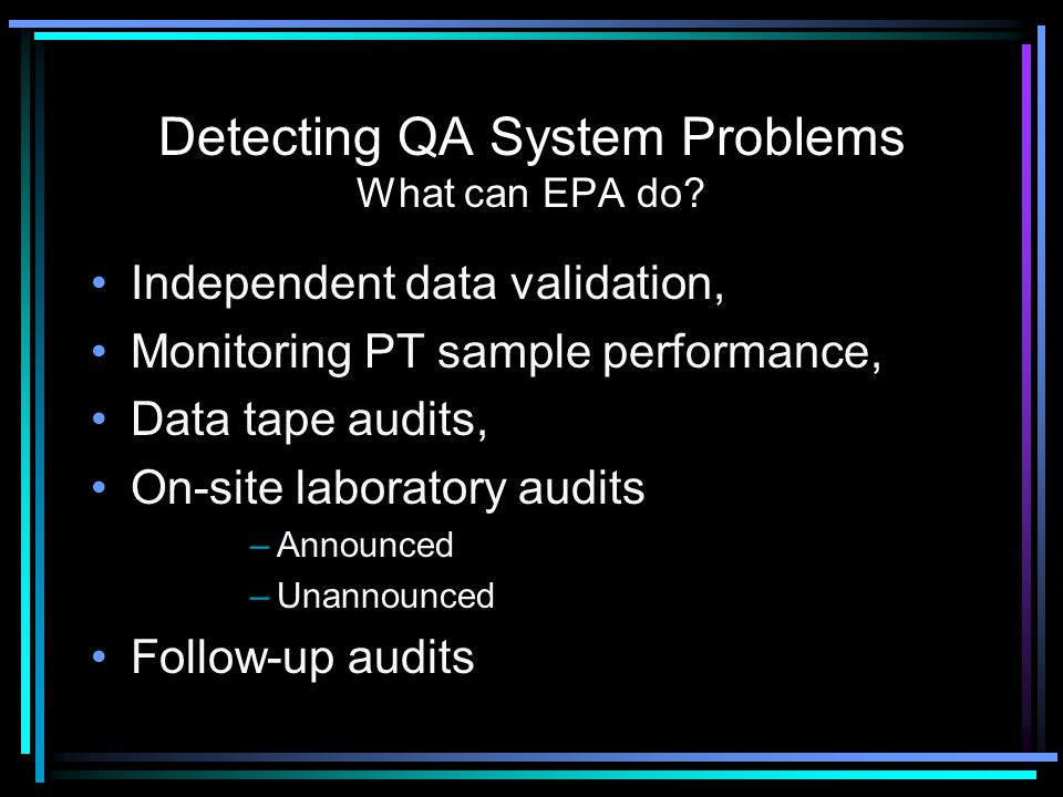 Detecting QA System Problems What can EPA do.