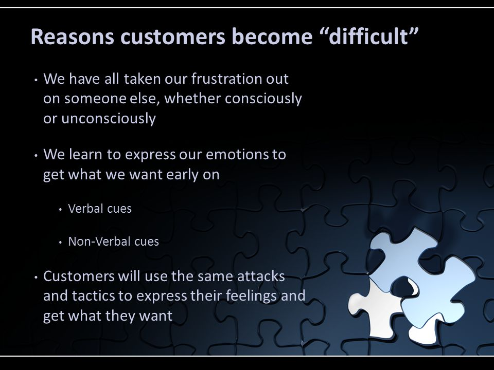 First, you have to be aware of the bait Once you recognize customers are angry, you can recognize the bait they are throwing out to get you to react You can recognize what you need to do to avoid taking the bait