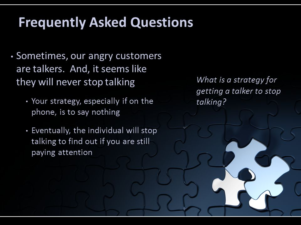 You followed the first step of recognizing angry customers, which is great Now, you have to employ the next steps Try starting with small talk Pick a topic that brings about positive emotions Offer a drink of water What do you do if a customer appears angry when you approach them?