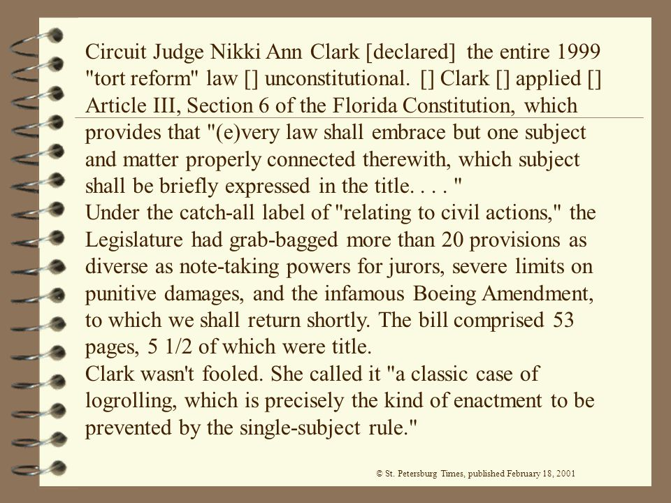 Circuit Judge Nikki Ann Clark [declared] the entire 1999 tort reform law [] unconstitutional.