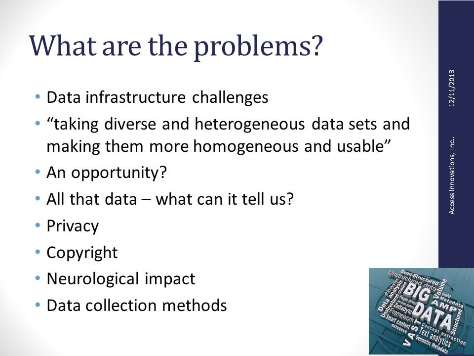 Access Innovations, Inc.. 12/11/2013 What are the problems.