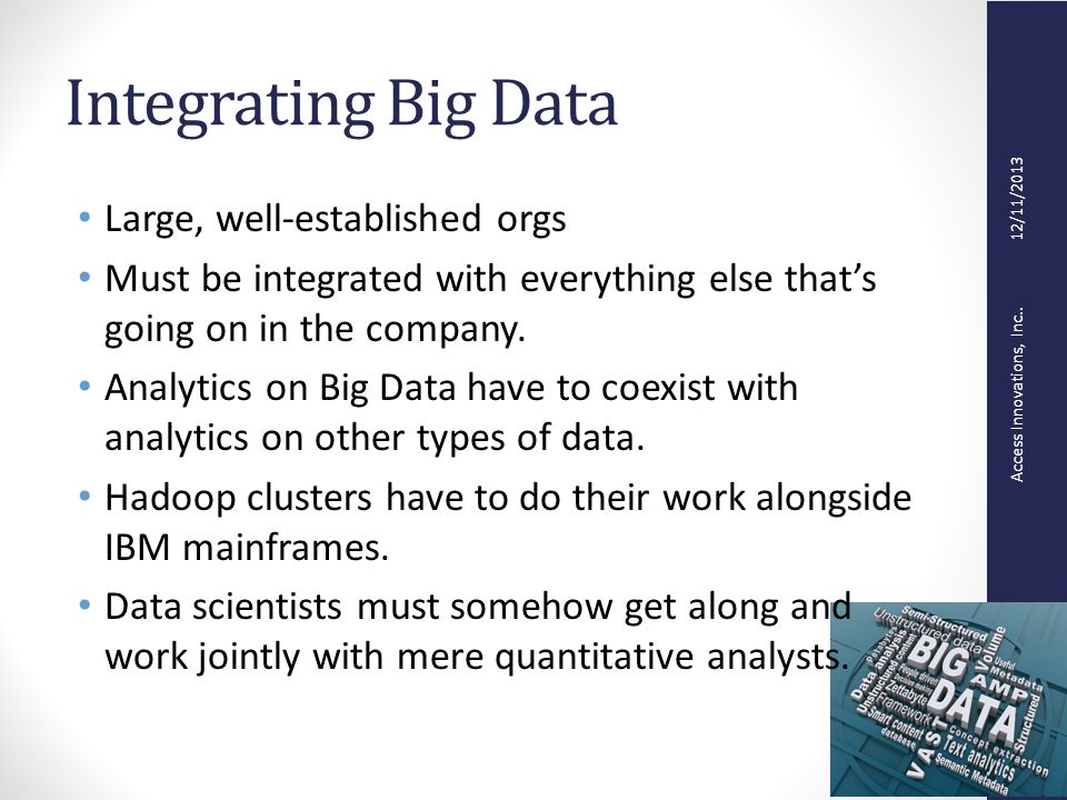 Access Innovations, Inc..12/11/2013 What is Big Data.