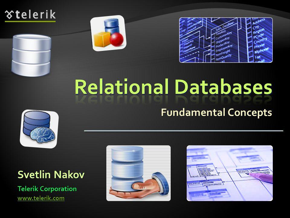 Fundamental Concepts Svetlin Nakov Telerik Corporation www.telerik.com