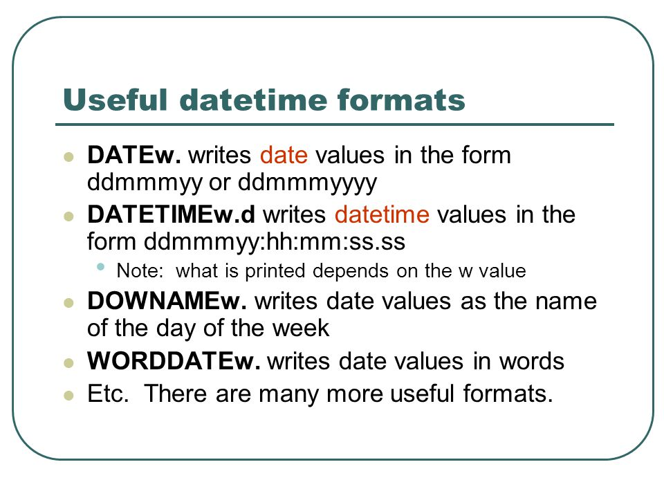 Useful datetime formats DATEw.