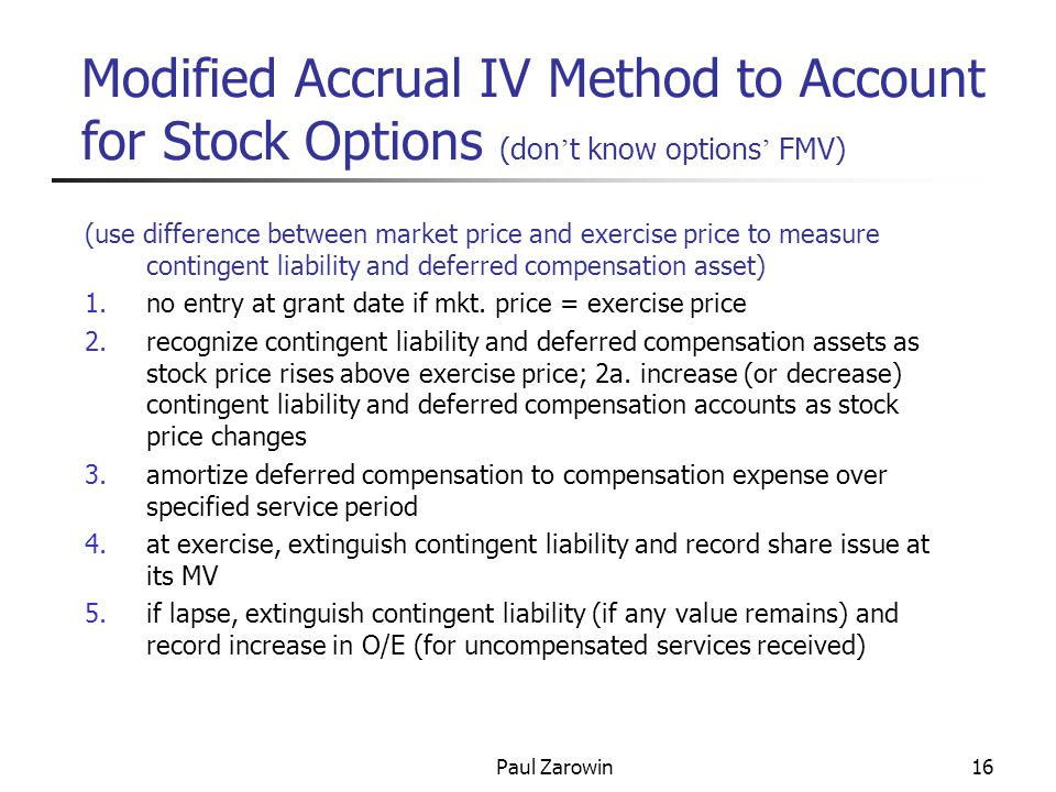Paul Zarowin17 Modified Accrual IV – JEs (entries 4 and 5 are transactions; others are adjustments @ EOY) DR CR amount 1.