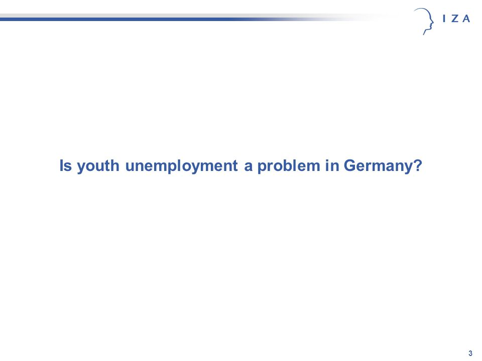 3 Is youth unemployment a problem in Germany