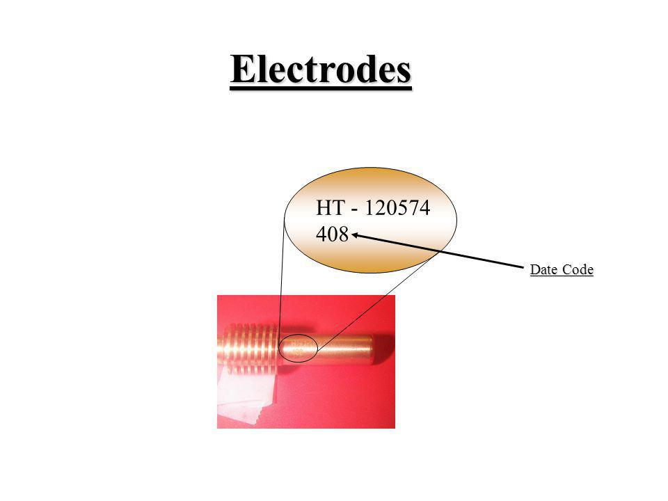 Electrodes HT - 120574 408 Date Code