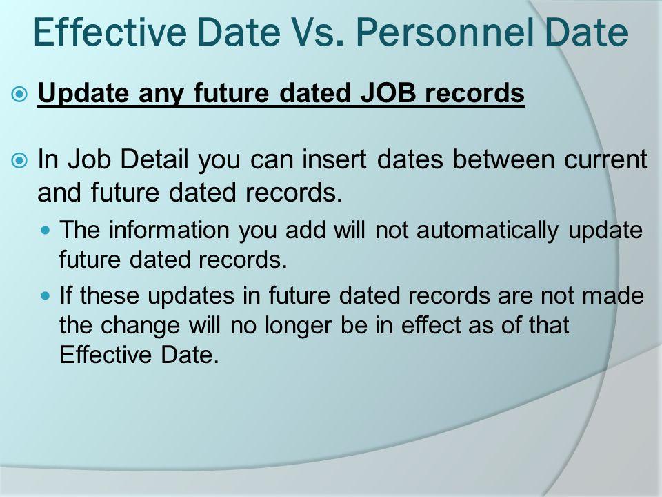 Effective Date Vs.
