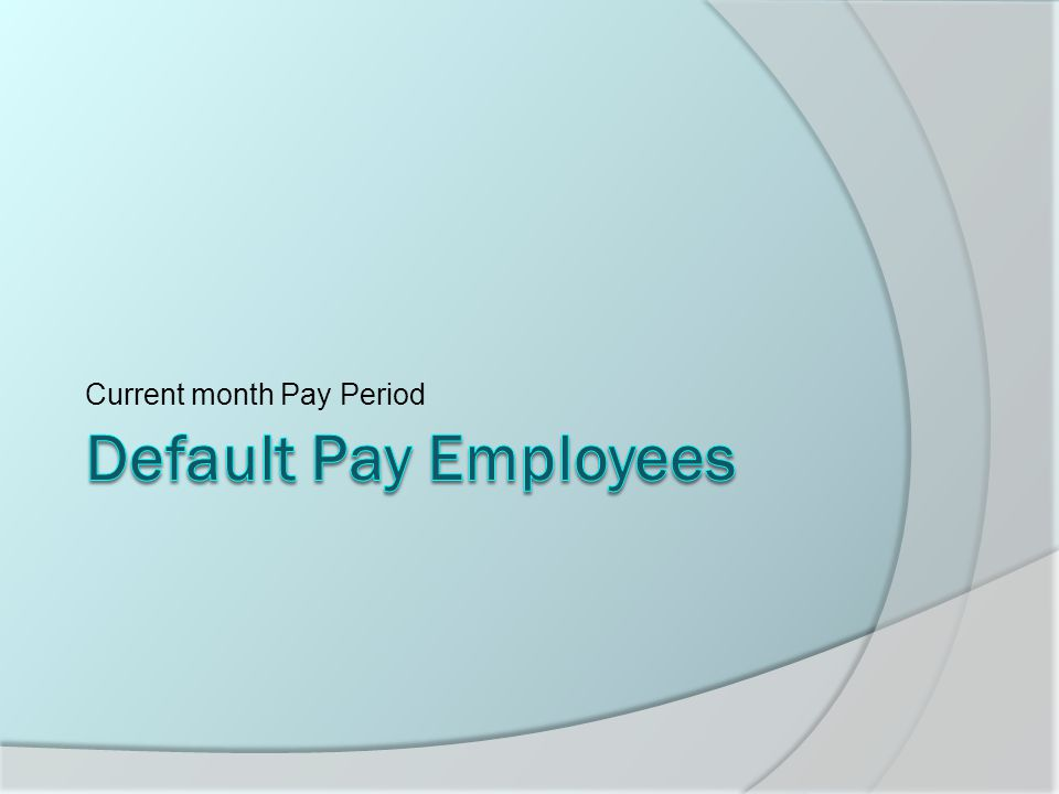 Current month Pay Period