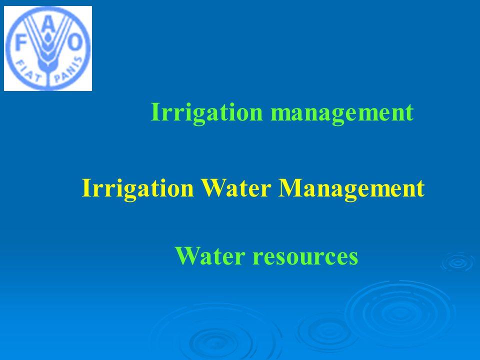 Irrigation management Irrigation Water Management Water resources