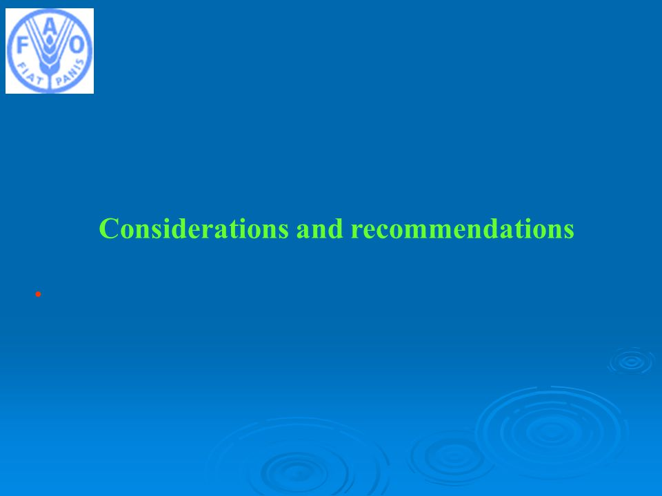 Considerations and recommendations